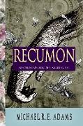 Cover-Bild zu Recumon: Speculative Origins (eBook) von Adams, Michael R. E.