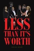 Cover-Bild zu Less Than It's Worth (eBook) von Adams, Michael