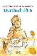 Cover-Bild zu Durchschrift 6 (eBook) von Dahm, Elisabeth