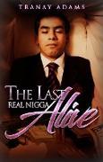 Cover-Bild zu The Last Real Nigga Alive (eBook) von Adams, Tranay