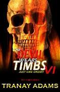 Cover-Bild zu The Devil Wears Timbs 6 (eBook) von Adams, Tranay