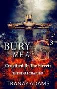 Cover-Bild zu Bury Me A G 3 (eBook) von Adams, Tranay