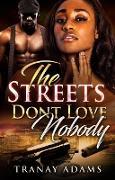 Cover-Bild zu The Streets Don't Love Nobody (eBook) von Adams, Tranay