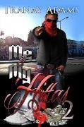 Cover-Bild zu Me And My Hittas 2 (eBook) von Adams, Tranay