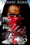 Cover-Bild zu Me And My Hittas 3 (eBook) von Adams, Tranay