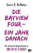Cover-Bild zu DIE BAYVIEW FOUR - EIN JAHR DANACH (eBook) von Mcmanus, Karen M.