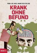 Cover-Bild zu Krank ohne Befund von Stelzig, Manfred