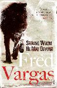 Cover-Bild zu Vargas, Fred: Seeking Whom He May Devour (eBook)