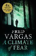 Cover-Bild zu Vargas, Fred: A Climate of Fear (eBook)