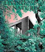 Cover-Bild zu Living in Nature von Phaidon, Editors