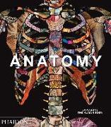 Cover-Bild zu Anatomy: Exploring the Human Body von Phaidon Editors