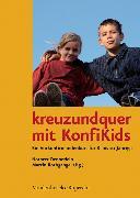Cover-Bild zu kreuzundquer mit KonfiKids (eBook) von Henckel, Ulrike