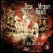 Cover-Bild zu Oscar Wilde & Mycroft Holmes, Sonderermittler der Krone, Folge 16: Der Austausch (Audio Download) von Topf, Markus