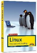 Cover-Bild zu Jetzt lerne ich Linux - Einstieg und Umstieg: Das Komplettpaket für den erfolgreichen Einstieg. Mit vielen Beispielen und Übungen von Schürmann, Tim