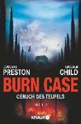 Cover-Bild zu Burn Case von Preston, Douglas