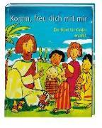 Cover-Bild zu Komm, freu dich mit mir von Jeromin, Karin (Nacherz.)