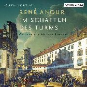 Cover-Bild zu Im Schatten des Turms (Audio Download) von Anour, René