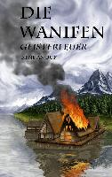 Cover-Bild zu Die Wanifen-Geisterfeuer von Anour, René