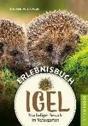 Cover-Bild zu Erlebnisbuch Igel von Weidenweber, Christine