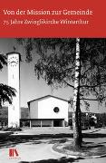 Cover-Bild zu Von der Mission zur Gemeinde von Niederhäuser, Peter