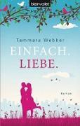 Cover-Bild zu Einfach. Liebe von Webber, Tammara