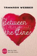 Cover-Bild zu Between the Lines: Wilde Gefühle von Webber, Tammara