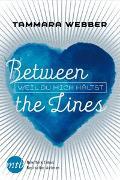 Cover-Bild zu Between the Lines: Weil du mich hältst von Webber, Tammara
