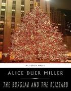 Cover-Bild zu The Burglar and the Blizzard (eBook) von Duer Miller, Alice
