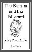 Cover-Bild zu The Burglar and the Blizzard (eBook) von Miller, Alice Duer