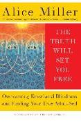Cover-Bild zu The Truth Will Set You Free (eBook) von Miller, Alice