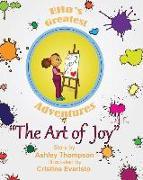 Cover-Bild zu Ella's Greatest Adventures: The Art of Joy von Thompson, Ashley N.