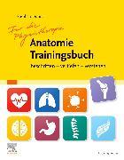 Cover-Bild zu Für die Physiotherapie Anatomie Trainingsbuch von Dönitz, Stephan