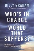 Cover-Bild zu Who's In Charge of a World That Suffers? (eBook) von Graham, Billy