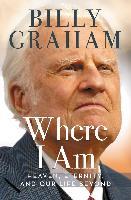 Cover-Bild zu Where I Am (eBook) von Graham, Billy