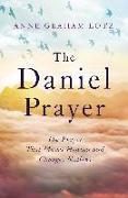 Cover-Bild zu The Daniel Prayer (eBook) von Graham Lotz, Anne