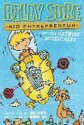 Cover-Bild zu Billy Sure Kid Entrepreneur and the Haywire Hovercraft (eBook) von Sharpe, Luke