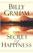 Cover-Bild zu Secret of Happiness (eBook) von Graham, Billy