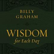 Cover-Bild zu Wisdom for Each Day, with new takeaways (eBook) von Graham, Billy