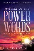 Cover-Bild zu Mystery of the Power Words: Speak the Words That Move Mountains and Make Hell Tremble von Zadai, Kevin