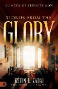 Cover-Bild zu Stories from the Glory: Glimpses of Eternity Now von Zadai, Kevin