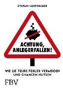 Cover-Bild zu Achtung Anlegerfallen! (eBook) von Loipfinger, Stefan