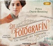 Cover-Bild zu Die Fotografin - Die Stunde der Sehnsucht