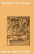 Cover-Bild zu The Baby's Own Aesop (eBook) von Crane, Walter