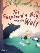 Cover-Bild zu Shepherd's Boy and the Wolf (eBook) von Aesop, Aesop