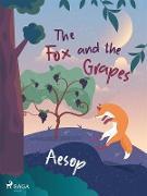 Cover-Bild zu The Fox and the Grapes (eBook) von Aesop