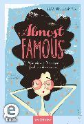Cover-Bild zu Almost famous - Wie ich aus Versehen fast berühmt wurde (eBook) von Schellhammer, Silke