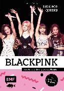 Cover-Bild zu Blackpink - Die K-Pop-Queens (eBook) von Besley, Adrian