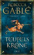 Cover-Bild zu Teufelskrone von Gablé, Rebecca
