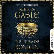 Cover-Bild zu Die fremde Königin - Otto der Große 2 (Ungekürzt) (Audio Download) von Gablé, Rebecca