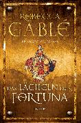 Cover-Bild zu Das Lächeln der Fortuna (eBook) von Gablé, Rebecca